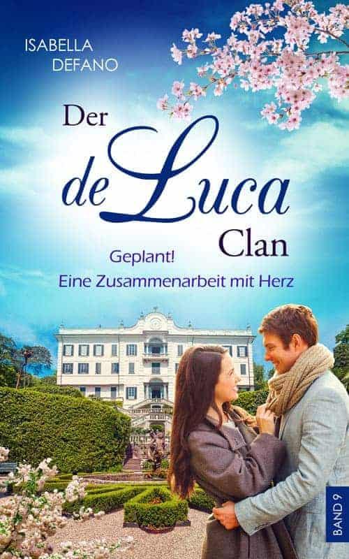 Buchcover zu Geplant! Eine Zusammenarbeit mit Herz: Der de Luca Clan (Band 9) von Isabella Defano - Genre: liebesromane