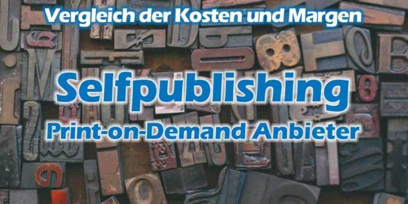 Selfpublishing-Distributoren - Kosten und Margen bei Printbüchern